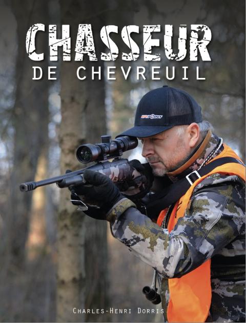 Charles-Henri Dorris lance son 4e livre « Chasseur de chevreuil »